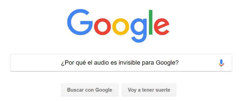 ¿Por qué el audio es invisible para Google?
