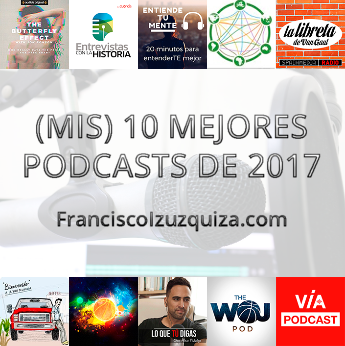 mis 10 mejores podcasts de 2017