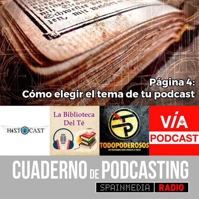 cuaderno de podcasting 04 cómo elegir el tema de tu podcast