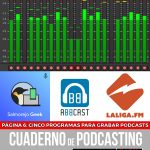 Página 6: Cinco programas para grabar podcasts.