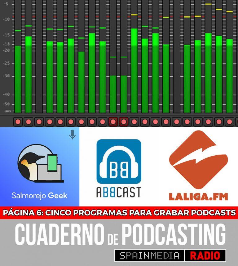 cuaderno de podcasting - página 6 - cinco programas para grabar tu podcast