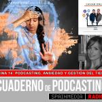 Página 14: Podcasting, ansiedad y gestión del tiempo