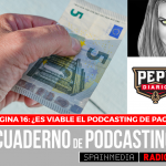Página 16: ¿Es viable el podcasting de pago?