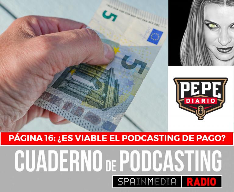 cuaderno de podcasting página 16 es viable el podcasting de pago