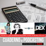 Página 18: ¿Qué inversión requiere hacer un (buen) podcast?