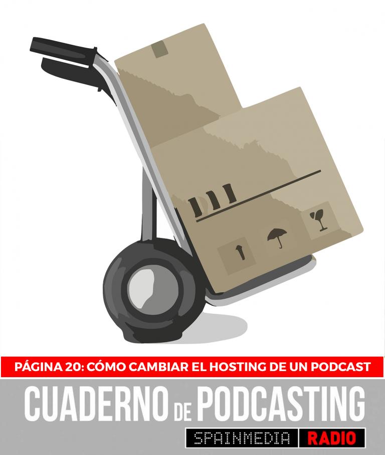 cuaderno de podcasting página 20 cómo cambiar el hosting de un podcast