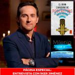 Página Especial: Entrevista con Íker Jiménez.