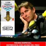 Página Especial: Entrevista con Javier del Pino.