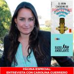 Página Especial: Entrevista con Carolina Guerrero.