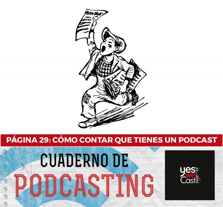 cuaderno de podcasting página 29 cómo contar que tienes un podcast