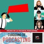 Página 30: La voz en el podcasting.