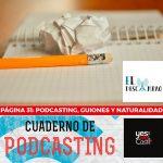 Página 31: Podcasting, guiones y naturalidad.
