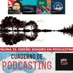 Página 35: Diseño sonoro en podcasting.