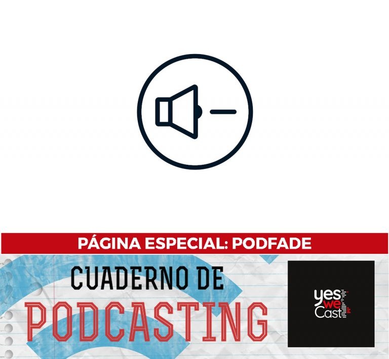 cuaderno de podcasting - página especial - podfade