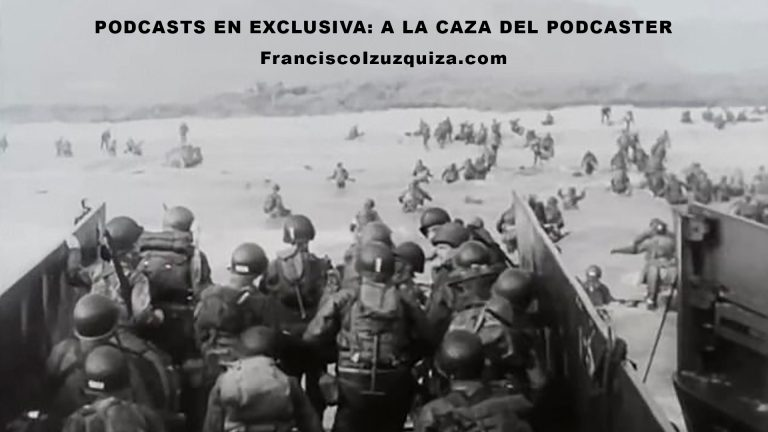 podcasts exclusiva caza podcaster podcast wars desembarco normandia